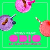 Odio le centrifughe de Kenny Ramp