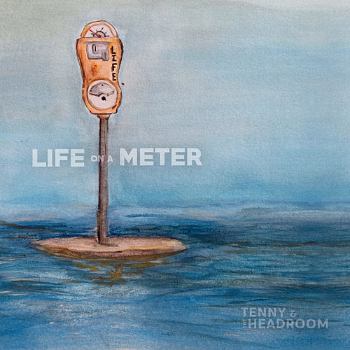 Life on a Meter by Tenny