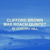 Blueberry Hill by Clifford Brown