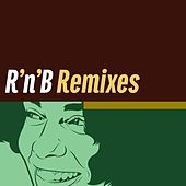R'n'B Remixes (Remixes) by Various Artists