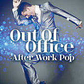 Out Of Office - After Work Pop de Various Artists