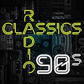 Radio Classics 90s von Various Artists