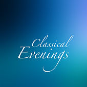 Classical Evenings de Various Artists
