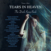Tears In Heaven - The Dark Song Book de Various Artists