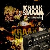 Keep Me Home de Kraak & Smaak