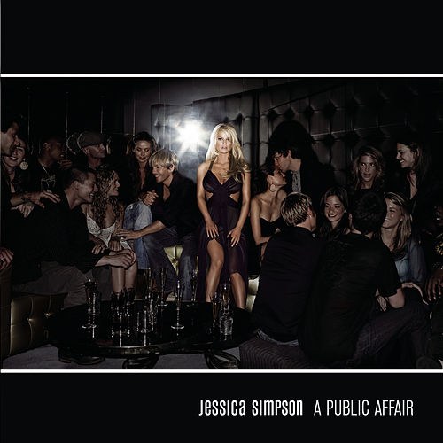 A Public Affair EP by Jessica Simpson