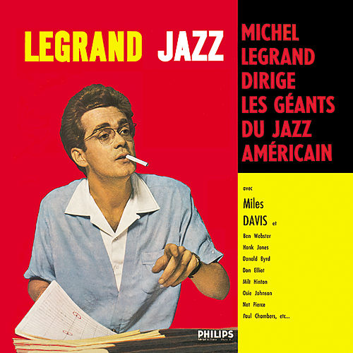 Legrand Jazz by Michel Legrand