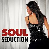 Soul Seduction by Various Artists