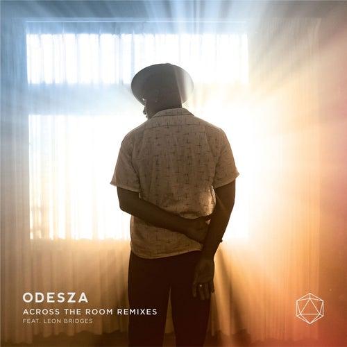 Across the Room Remixes von ODESZA