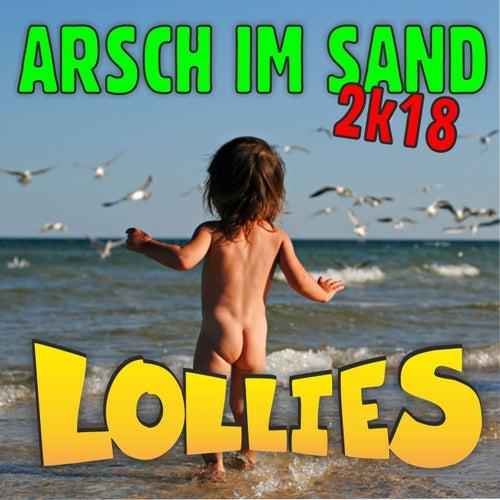 Arsch im Sand 2k18 von Lollies