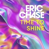 Time to Shine von Eric Chase