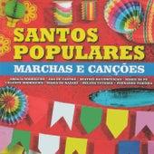 Santos Populares - Marchas e Canções de Various Artists
