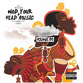 Nod Your Head Music by Kunem