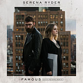 Famous (feat. Simon Ward of The Strumbellas) (Nick Peters Remix) by Serena Ryder