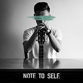 Not To Self by Paul Rey