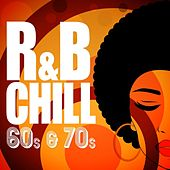 R&B Chill: 60s & 70s de Various Artists