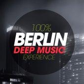100% Berlin Deep Music Experience by Various Artists
