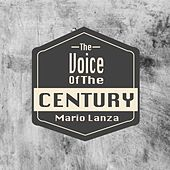 The Voice Of The Century / Mario Lanza by Mario Lanza