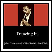 Traneing In de John Coltrane