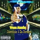 Money Countin Gang Presents: Sumthin 4 da Streets, Vol. 4 von Wess Musiq