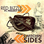 Switchin Sides von Red Bizzle