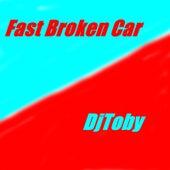 Fast Broken Car by DjToby