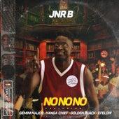 No No No von Jnr B