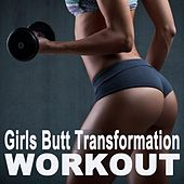 Girls Butt Transformation Workout (The Best Music for Aerobics, Pumpin' Cardio Power, Plyo, Exercise, Steps, Barré, Curves, Sculpting, Abs, Butt, Lean, Twerk, Slim Down Fitness Workout) de EDM Workout DJ Team