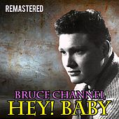 Hey! Baby by Bruce Channel
