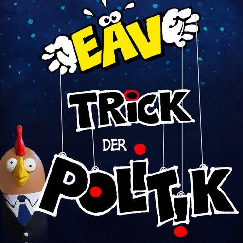 Trick der Politik von EAV