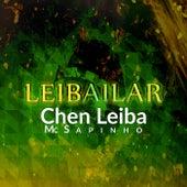Leibailar de Mc Sapinho Chen Leiba