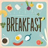 Breakfast by Various Artists