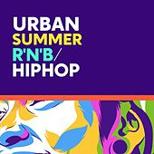 Urban Summer: R'N'B/Hip Hop von Various Artists