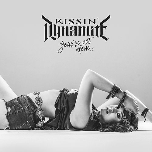 You're Not Alone von Kissin' Dynamite