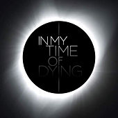 In My Time of Dying by Various Artists
