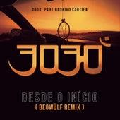 Desde o Início (Beowülf Remix) von 3030