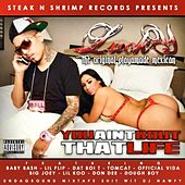 YouAintBoutThatLife de Lucky Luciano