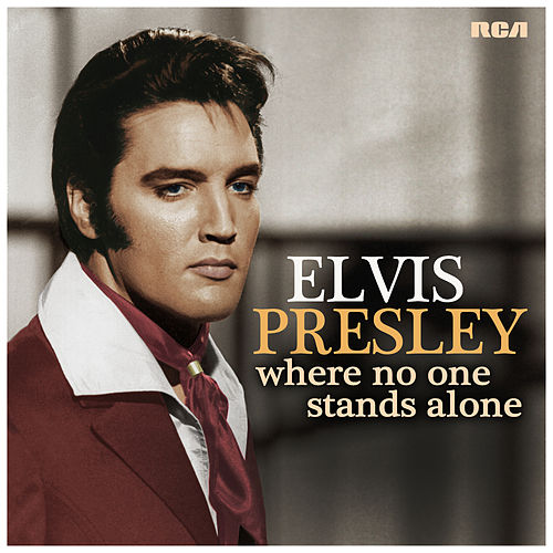 Where No One Stands Alone de Elvis Presley