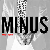 Minus (Karl G Remix) by Colour