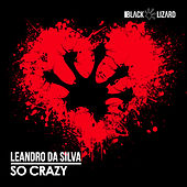 So Crazy von Leandro Da Silva