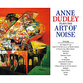 Plays The Art Of Noise by Anne Dudley