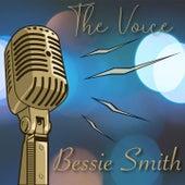 The Voice / Bessie Smith by Bessie Smith
