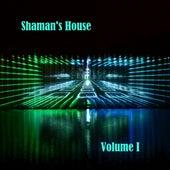 Shaman's House, Vol. I by Cyber Shaman