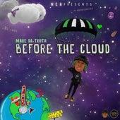 Before the Cloud von MareDaTruth