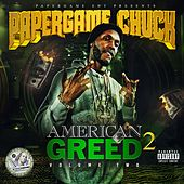 American Greed, Vol. 2 by Paper Game Chuck