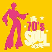 The 70's Soul Scene von Various Artists