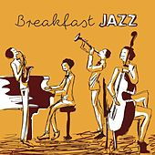 Breakfast Jazz by Various Artists