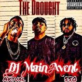 The Drought von Dj Main Avent