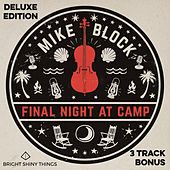 Final Night at Camp (DELUXE EDITION) de Mike Block
