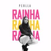Rainha by Perlla
